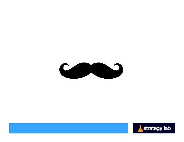 Innovating Your Competitive Edge by Finding Your Mustache