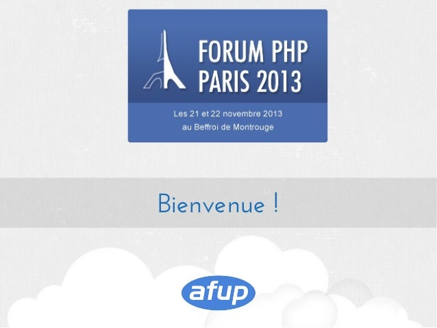 Keynote d'ouverture du forum PHP 2013