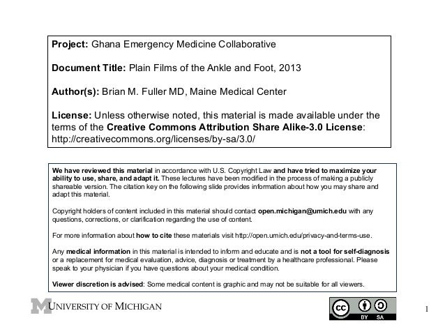 Project: Ghana Emergency Medicine Collaborative Document Title: Plain Films of the Ankle and Foot, 2013 Author(s): Brian M...
