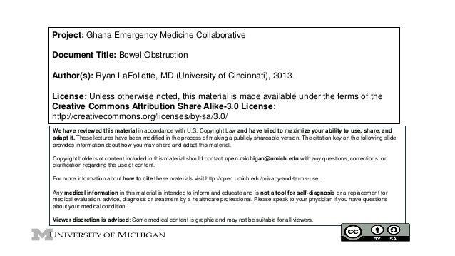Project: Ghana Emergency Medicine Collaborative Document Title: Bowel Obstruction Author(s): Ryan LaFollette, MD (Universi...