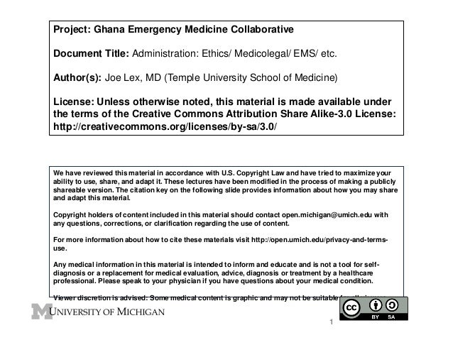Project: Ghana Emergency Medicine Collaborative Document Title: Administration: Ethics/ Medicolegal/ EMS/ etc. Author(s): ...