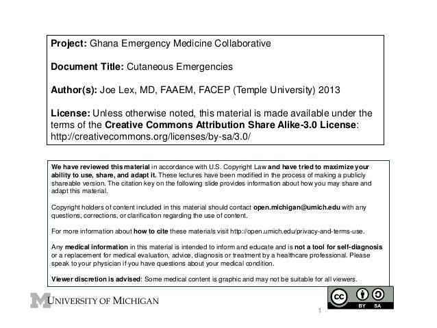 Project: Ghana Emergency Medicine Collaborative Document Title: Cutaneous Emergencies Author(s): Joe Lex, MD, FAAEM, FACEP...