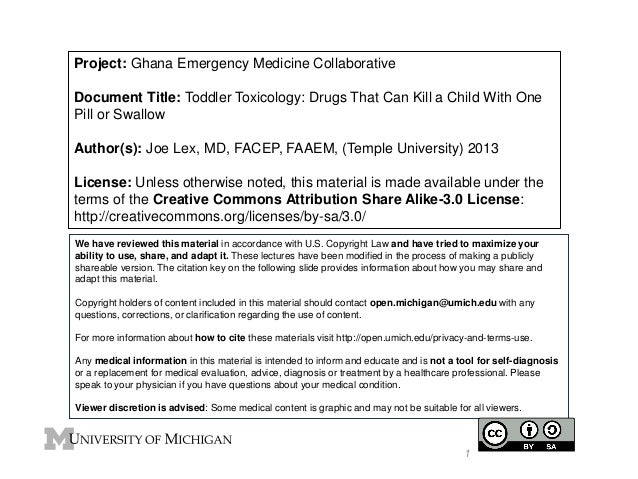 Project: Ghana Emergency Medicine Collaborative Document Title: Toddler Toxicology: Drugs That Can Kill a Child With One P...