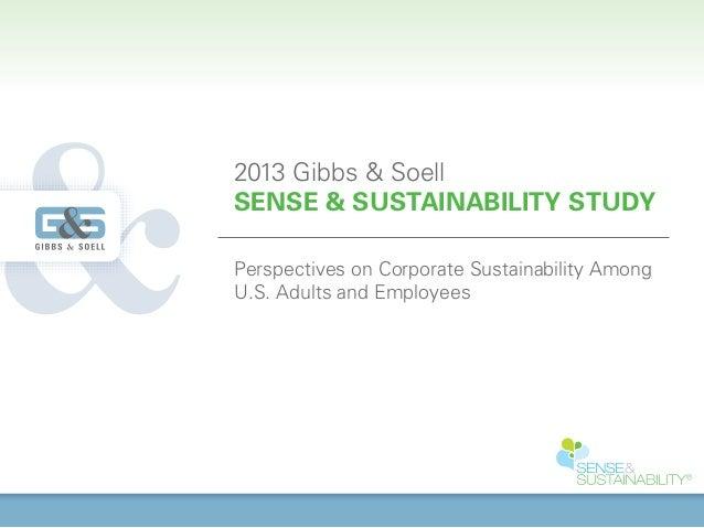 2013 Gibbs-Soell Sense & Sustainability Study