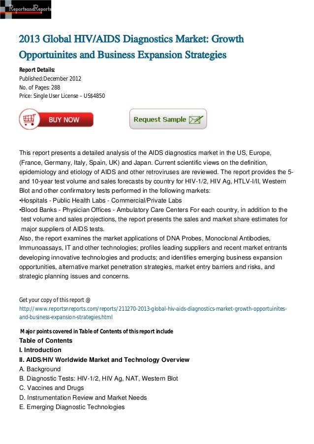 2013 Global HIV/AIDS Diagnostics Market: GrowthOpportuinites and Business Expansion StrategiesReport Details:Published:Dec...