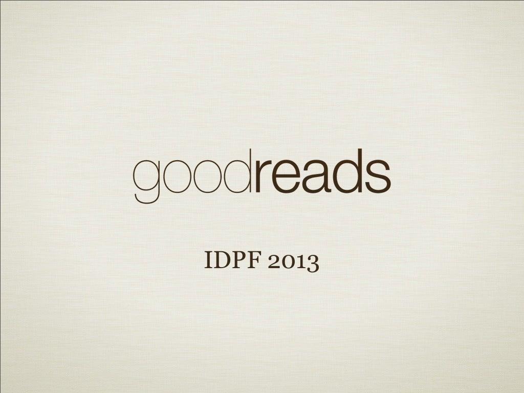 IDPF 2013 Goodreads