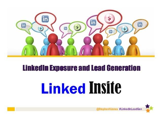 @StephenHJones #LinkedInLeadGen LinkedInLinkedInLinkedInLinkedIn Exposure and LeadExposure and LeadExposure and LeadExposu...
