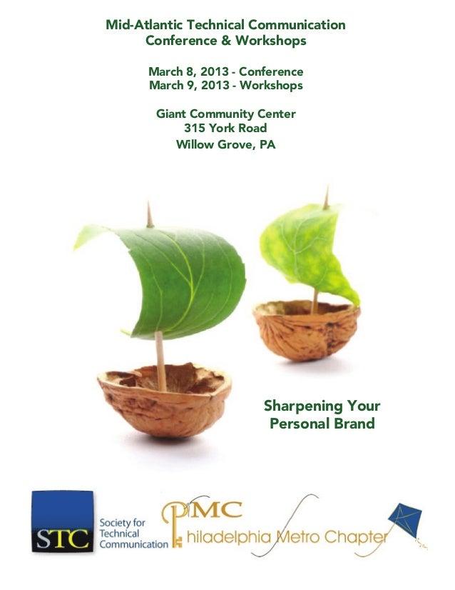 Mid-Atlantic Technical Communication Conference & Workshops March 8, 2013 - Conference March 9, 2013 - Workshops Giant Com...
