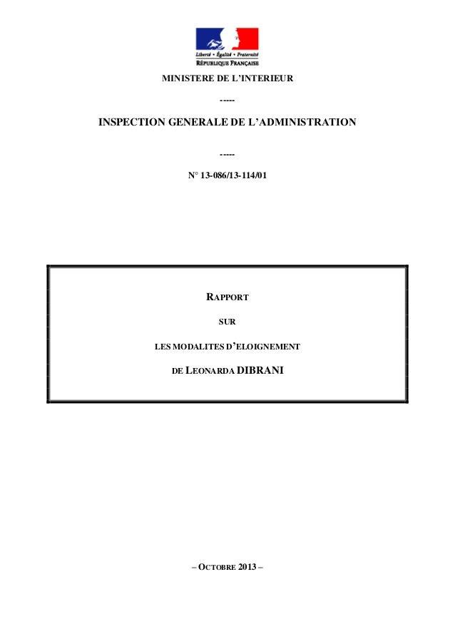 MINISTERE DE L'INTERIEUR -----  INSPECTION GENERALE DE L'ADMINISTRATION ----N° 13-086/13-114/01  RAPPORT SUR LES MODALITES...