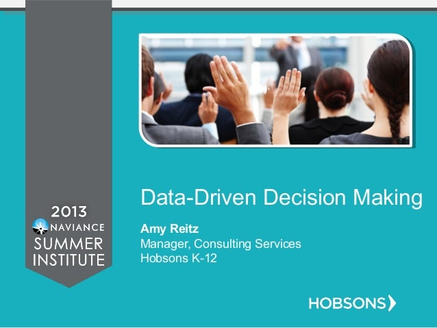 what is data driven decision making continued true data driven
