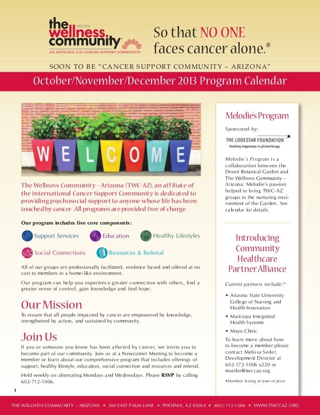October, November and December - The Wellness Community - Arizona Calendar of Programs Q4 2013