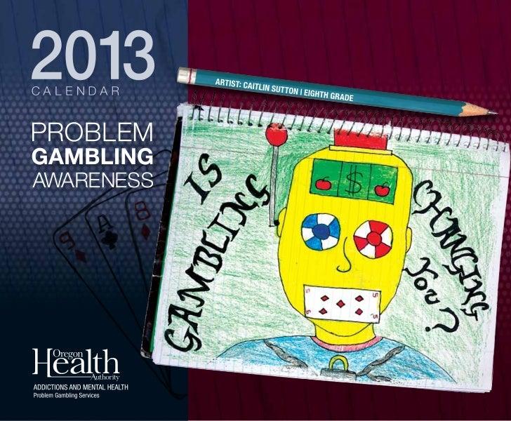 Oregon Problem Gambling Helpline 1-877-MY-LIMIT or www.1877mylimit.org