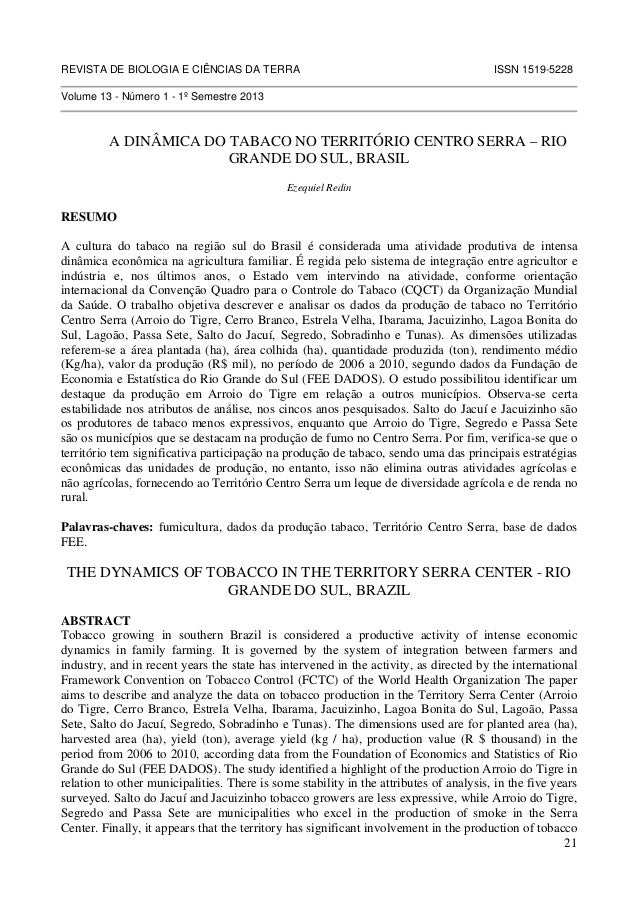 21 REVISTA DE BIOLOGIA E CIÊNCIAS DA TERRA ISSN 1519-5228 Volume 13 - Número 1 - 1º Semestre 2013 A DINÂMICA DO TABACO NO ...