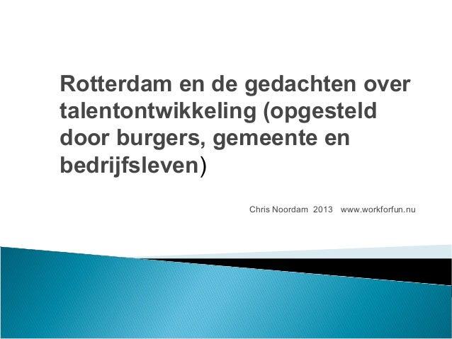 2013 rotterdam-talentontwikkeling-gedachten
