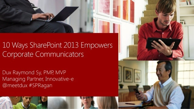 10 Ways SharePoint 2013 Empowers Corporate Communicators