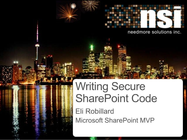 Writing Secure SharePoint Code - SharePoint Saturday Toronto