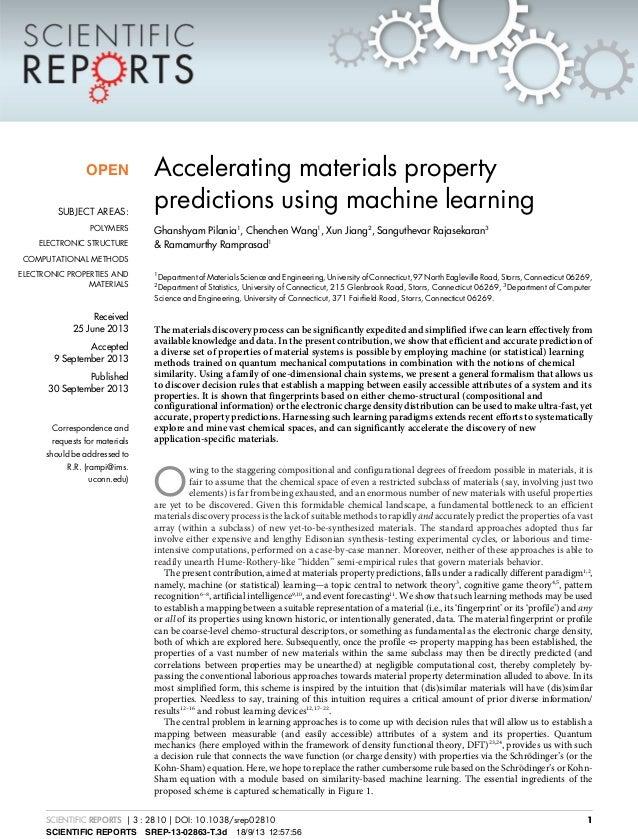 Accelerating materials property predictions using machine learning Ghanshyam Pilania1 , Chenchen Wang1 , Xun Jiang2 , Sang...