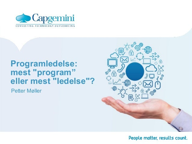 """Programledelse: mest """"program"""" eller mest """"ledelse""""? Petter Møller"""