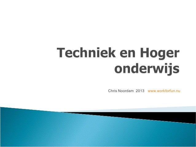 Chris Noordam 2013 www.workforfun.nu