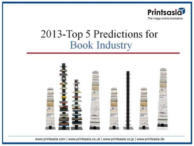 2013 Top 5 Predictions For Book Industry