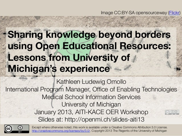 Sharing knowledge beyond borders using Open Educational Resources: Lessons from University of Michigan's experience