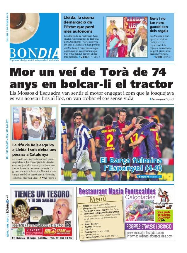 dilluns 7 DE gener 2013                                                                                    Lleida, la sise...