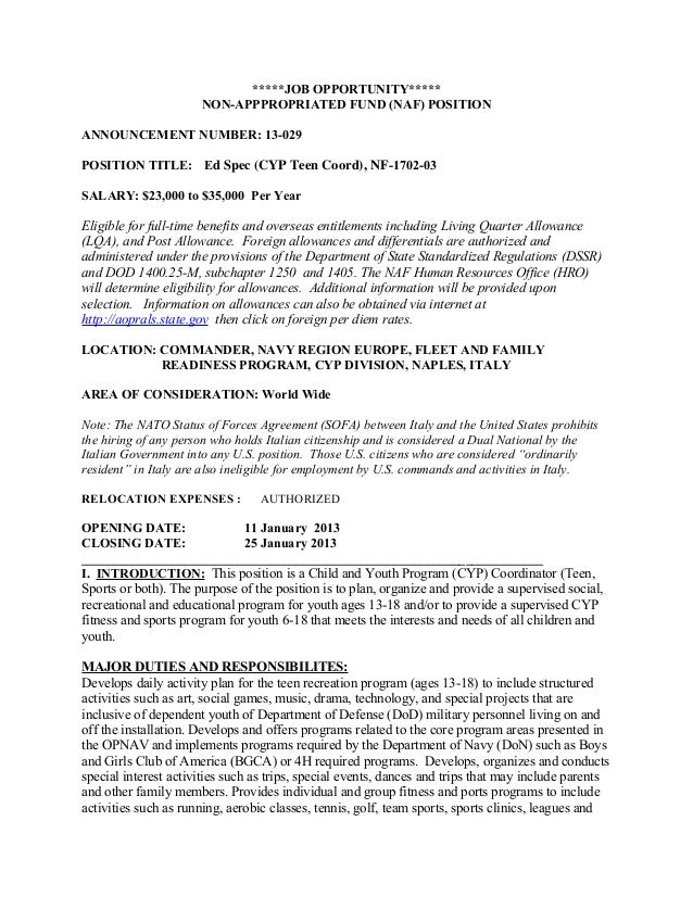 *****JOB OPPORTUNITY*****                      NON-APPPROPRIATED FUND (NAF) POSITIONANNOUNCEMENT NUMBER: 13-029POSITION TI...