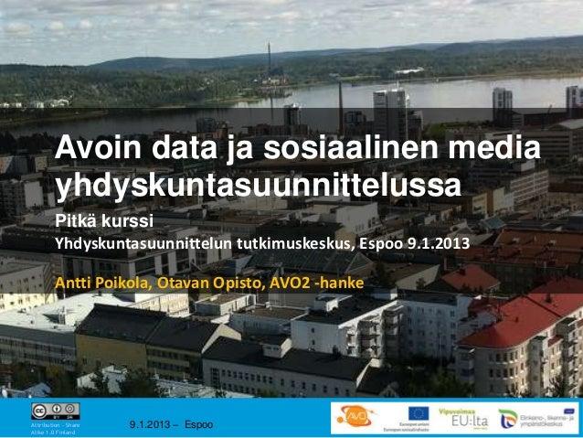 Avoin data ja sosiaalinen media        yhdyskuntasuunnittelussa         Pitkä kurssi         Yhdyskuntasuunnittelun tutkim...