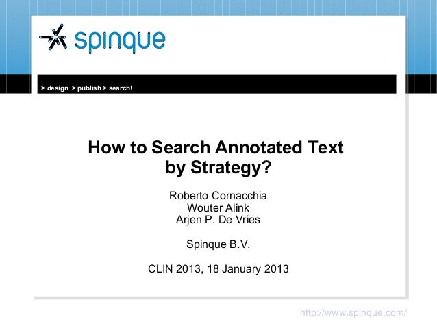 How to Search Annotated Text by Strategy?