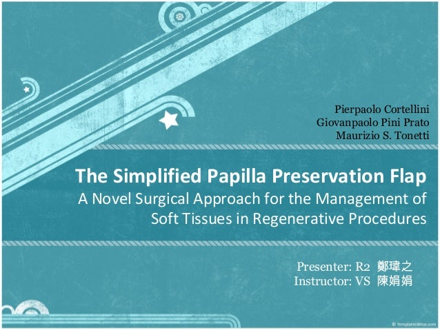 Simplified Papilla Preservation Technique