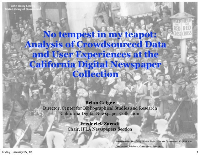 No tempest in my teapot:                Analysis of Crowdsourced Data                 and User Experiences at the         ...