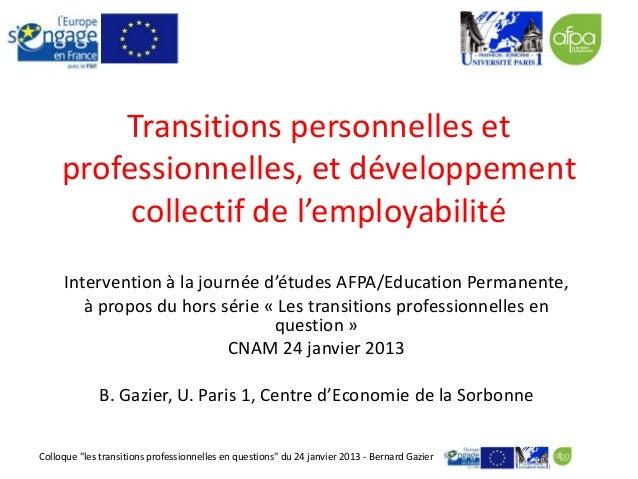 Transitions personnelles et     professionnelles, et développement          collectif de l'employabilité     Intervention ...