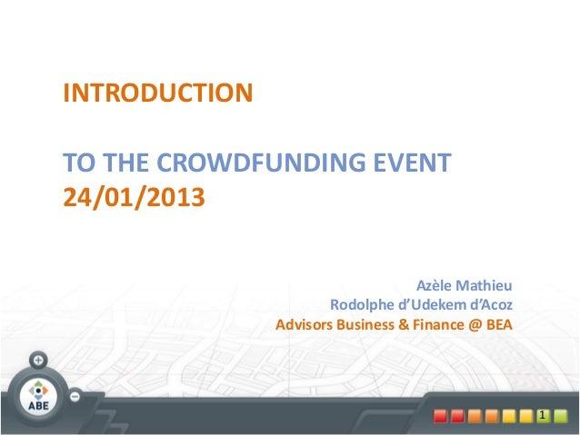 INTRODUCTIONTO THE CROWDFUNDING EVENT24/01/2013                                   Azèle Mathieu                       Rodo...