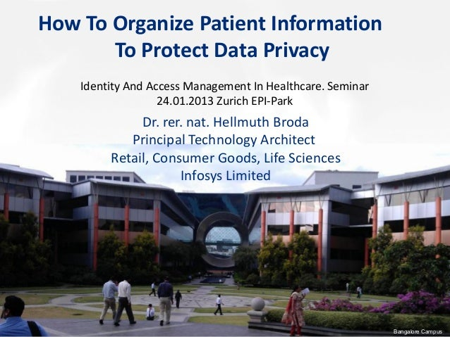 How To Organize Patient Information To Protect Data Privacy Identity And Access Management In Healthcare. Seminar 24.01.20...