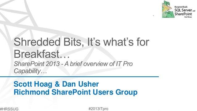 Scott Hoag & Dan UsherRichmond SharePoint Users Group