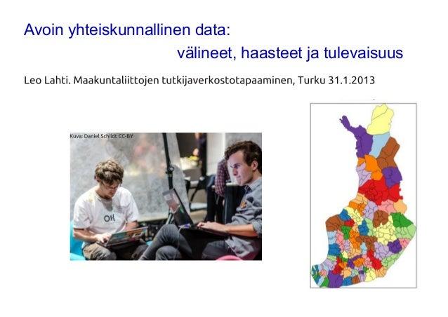 Avoin yhteiskunnallinen data:                      välineet, haasteet ja tulevaisuus