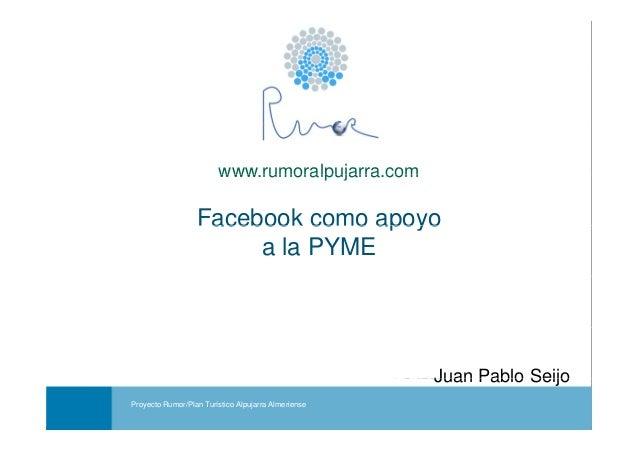 Cómo utilizar Facebook para la promoción de actividades y negocios turísticos- Proyecto Rumor. Redes Sociales.