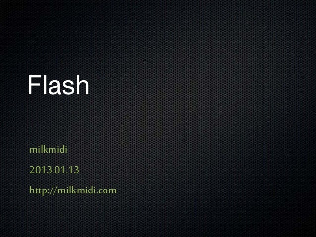 2013 01 13 webconf milkmidi Flash