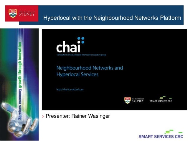 MoMoSyd Presentation: Hyperlocal with the Neighbourhood Networks Platform by Rainer Wasinger