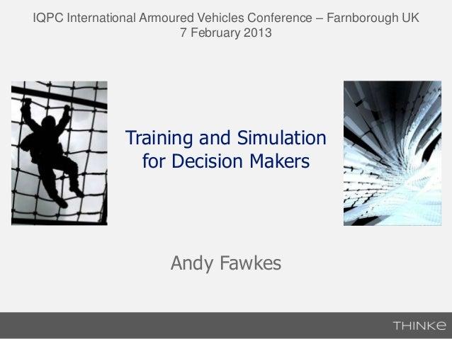IQPC International Armoured Vehicles Conference – Farnborough UK                         7 February 2013               Tra...