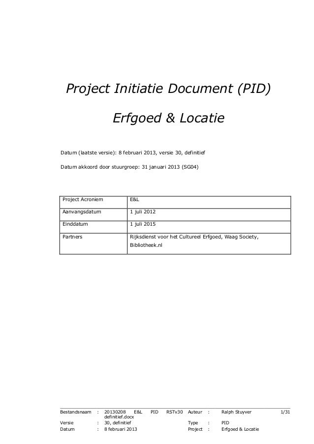 Project Initiatie Document (PID) Erfgoed & Locatie - 08/02/2013