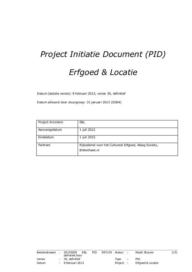 Project Initiatie Document (PID) Erfgoed & Locatie - 08/02/2013