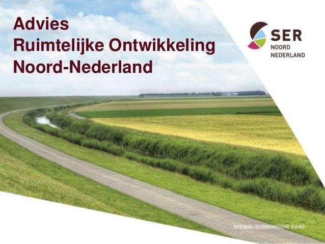 AdviesRuimtelijke OntwikkelingNoord-Nederland