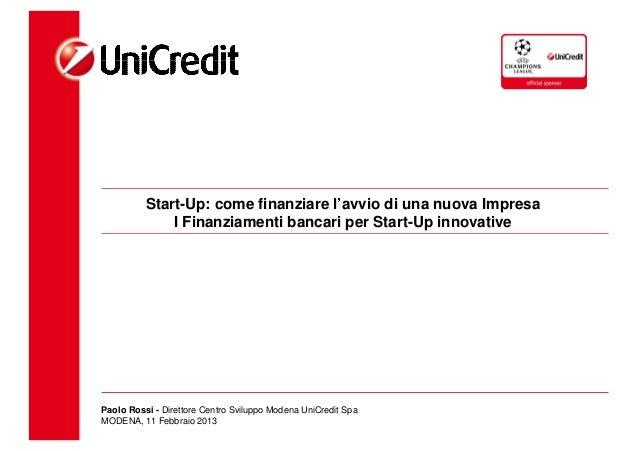 Start-Up: come finanziare l'avvio di una nuova Impresa              I Finanziamenti bancari per Start-Up innovativePaolo R...