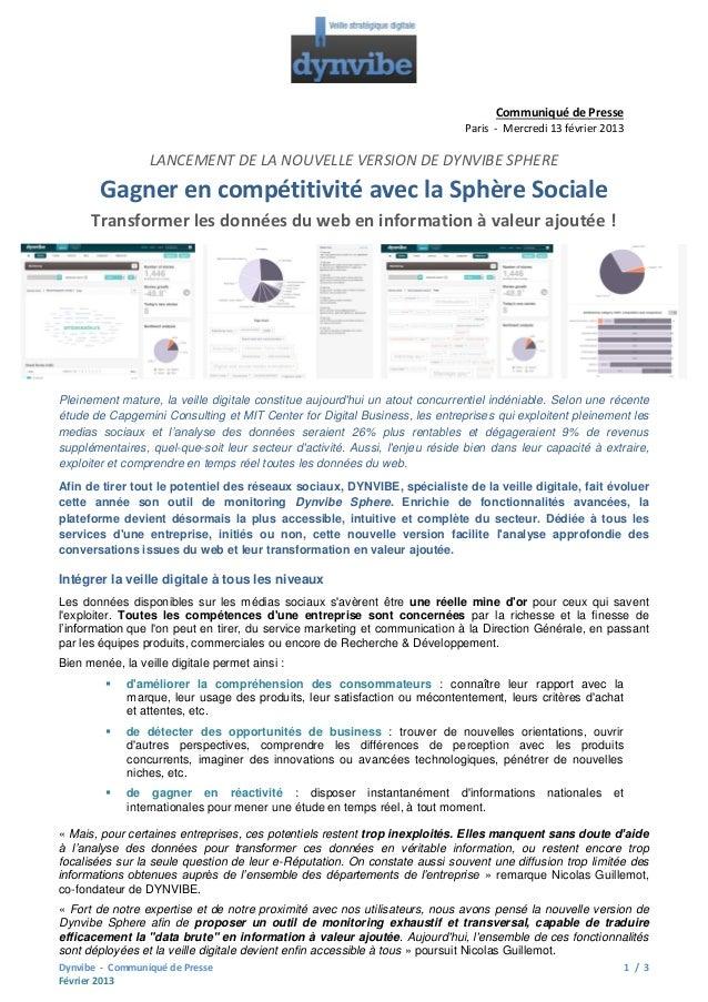 Communiqué de Presse Paris - Mercredi 13 février 2013  LANCEMENT DE LA NOUVELLE VERSION DE DYNVIBE SPHERE  Gagner en compé...