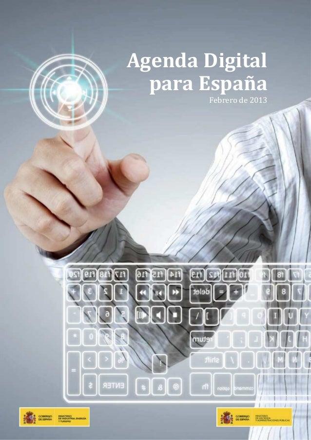 Agenda Digital  para España        Febrero de 2013                          Page 1