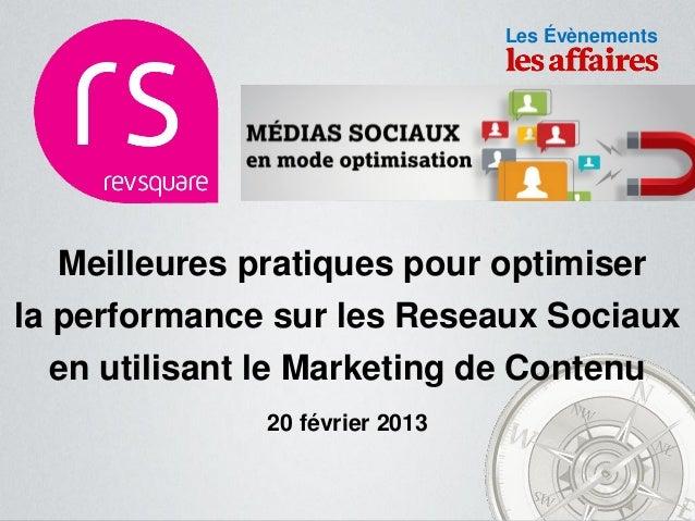 © 2013                                                        Les Évènements   Meilleures pratiques pour optimiserla perfo...