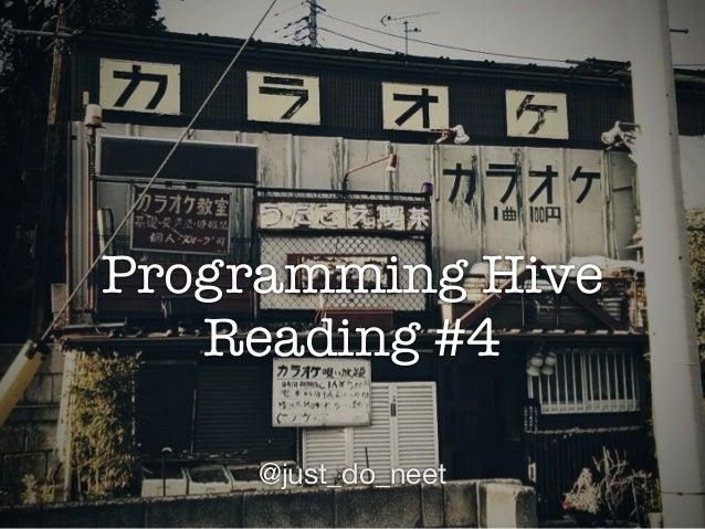 Programming Hive Reading #4