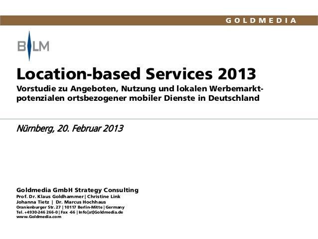 Location-based Services 2013Vorstudie zu Angeboten, Nutzung und lokalen Werbemarkt-potenzialen ortsbezogener mobiler Diens...