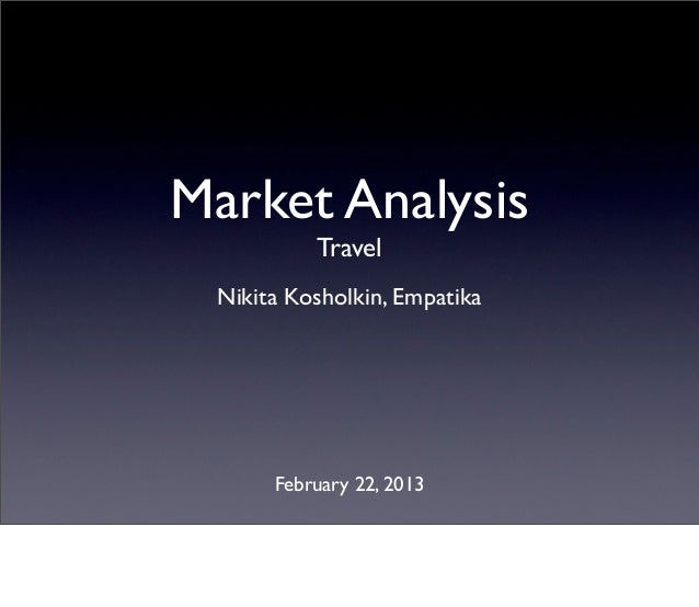 20130222 travel market-analysis_trends_and_statisitcs (upd)